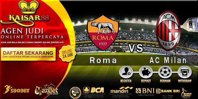 Prediksi Bola Jitu Roma vs AC Milan 26 Februari 2018