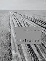 o africano livro - 15 livros de vencedores do Nobel de Literatura que você deveria ler
