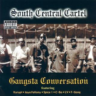 South Central Cartel - Gangsta Conversation (2001)