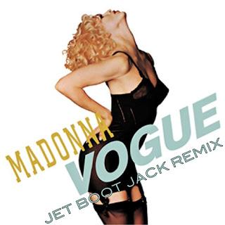 Madonna - Vogue (Jet Boot Jack Remix)