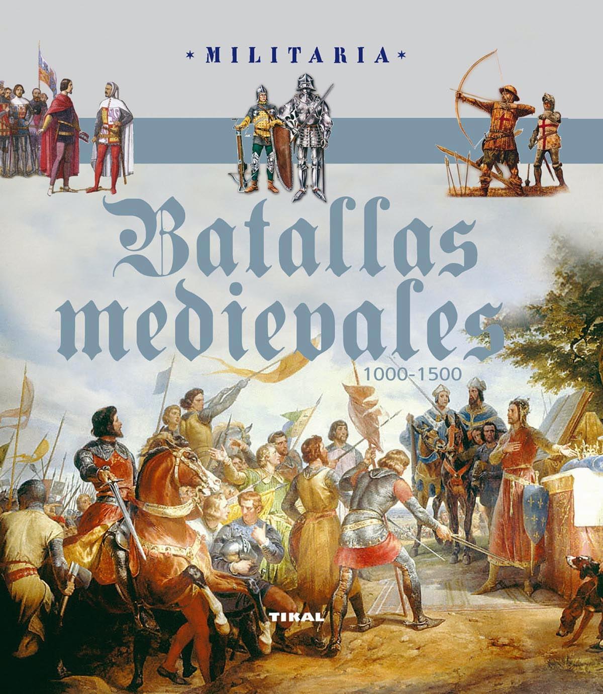 Batallas medievales TIKAL