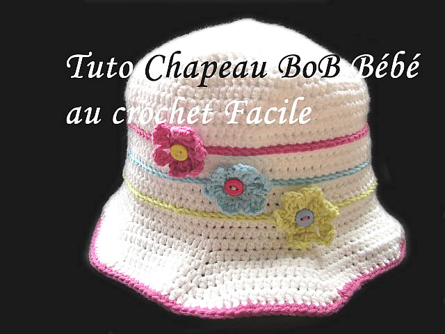 les tutos de fadinou tuto chapeau bob bebe au crochet. Black Bedroom Furniture Sets. Home Design Ideas