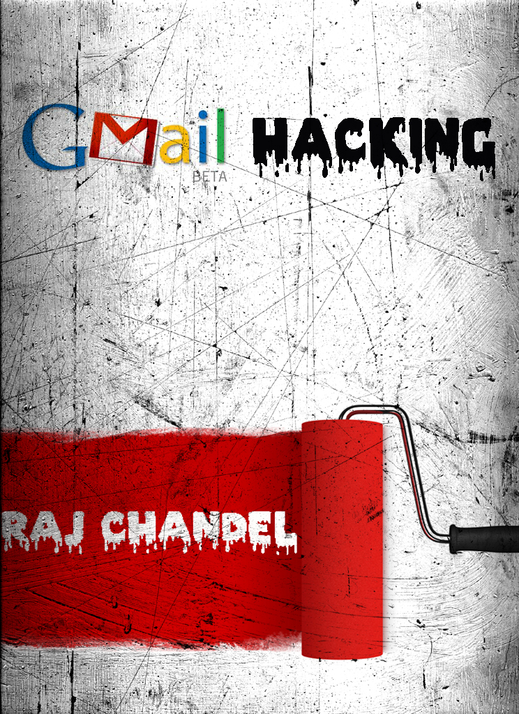 Gmail Hacking by Raj Chandel | Juno_okyo's Blog