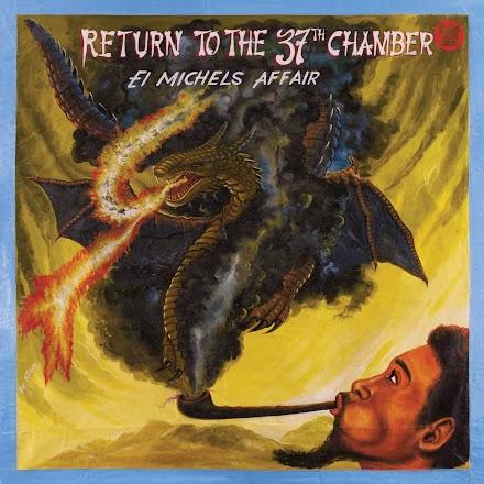 Return To The 37th Chamber von  El Michels Affair | Dein Soundtrack für die kommende Woche