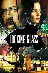 Looking Glass 2018 - Legendado