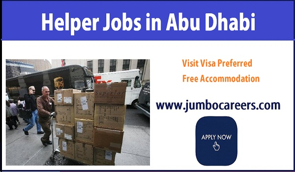 Available jobs for visit visa candidates in Abu Dhabi, Recent helpers jobs in UAE with benefits,