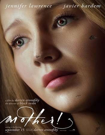 Poster Of Hollywood Film Watch Online Mother! 2017 Full Movie Download Free Watch Online 300MB