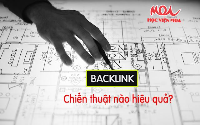 Chiến thuật xây dựng backlink nào hiệu quả?