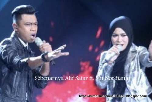 Sebenarnya Alif Satar ft. Siti Nordiana