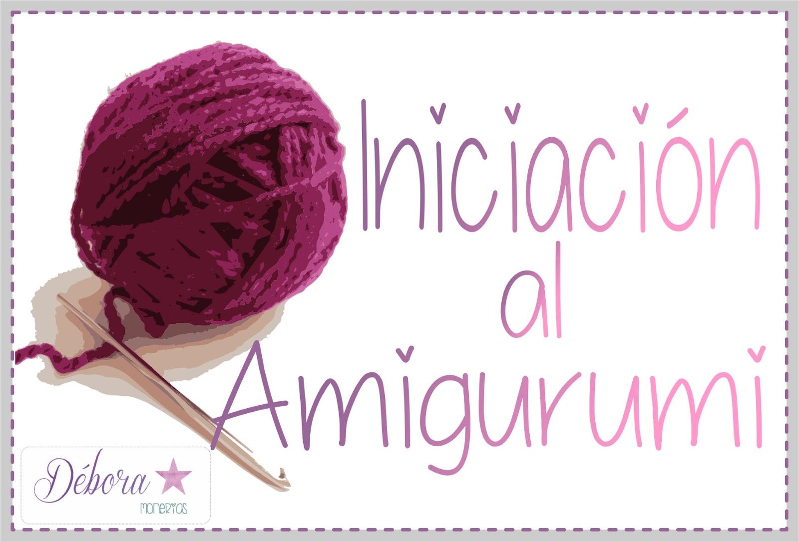 Pa Monísima: Yo: ♥ Empezando a hacer Amigurumis
