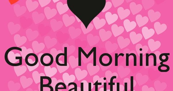Good Morning Love Quotes For Wife : Sweet good morning beautiful i love you quotes for wife