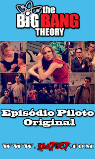 The Big Bang Theory Episodio Piloto Original capa