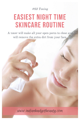 Easiest Night time skincare routine toning