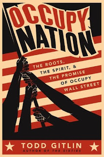 what i m reading: occupy nation by todd gitlin