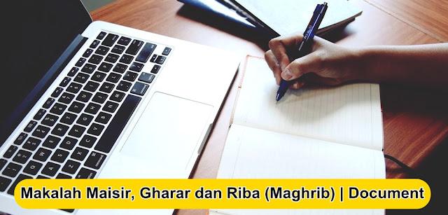 Makalah Maisir, Gharar dan Riba (Maghrib) | Document