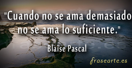 Citas de amor, Blaise Pascal
