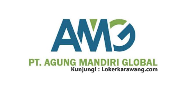Lowongan Kerja PT. Agung Mandiri Global Karawang