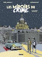 http://leslecturesdeladiablotine.blogspot.fr/2017/05/les-miroirs-du-crime-tome-1-les-tueurs.html