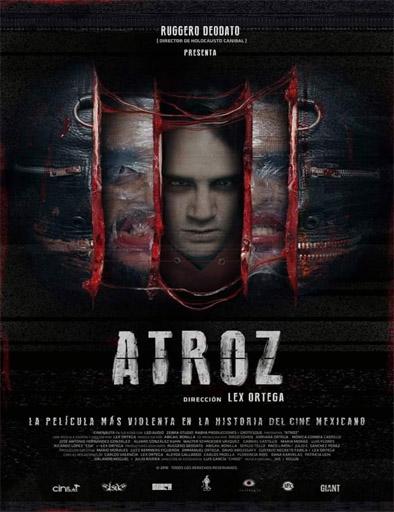 Ver Atroz (2015) Online