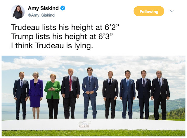 "G7 Summit @Amy_Siskind Trudeau lists his height at 6'2"". Trump lists his height at 6'3"". I think Trudeau is lying."
