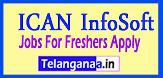 ICAN InfoSoft Recruitment 2017 Jobs For Freshers Apply