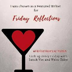 Featured at Friday Reflections