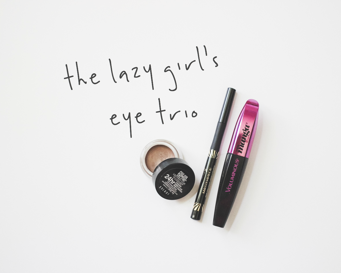 The Lazy Girl's Eye Trio | A Girl, Obsessed