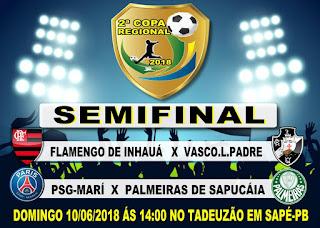 Jogos da Semifinal da 2ª Copa Regional promete lotar o Tadeuzão em Sapé-PB Confira os Confrontos!