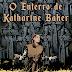 O Enterro de Katharine Baker