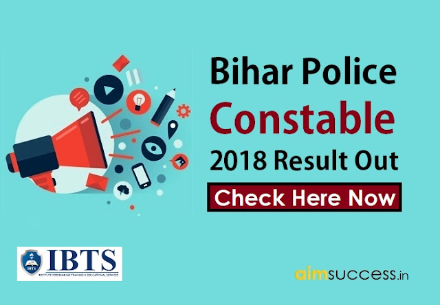 Bihar Police Constable 2018 Result Out  Check Now