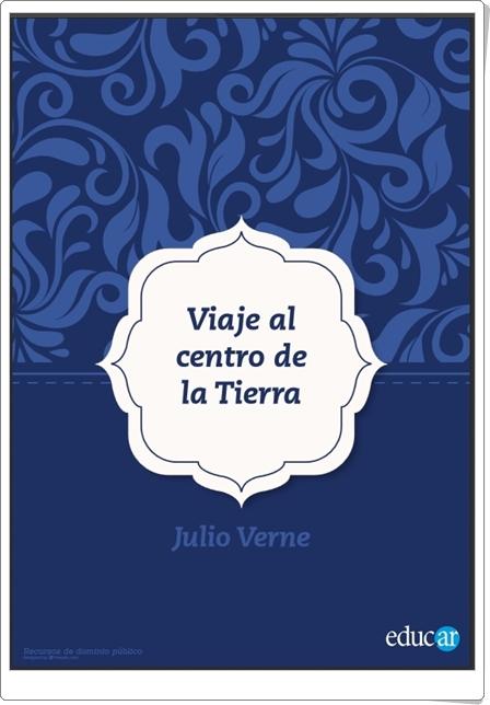 """""""Viaje al centro de la Tierra"""" de Julio Verne"""