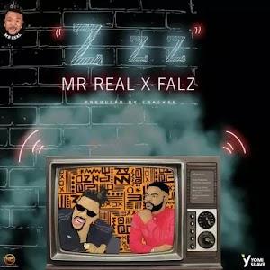 Download Audio   Mr Real ft Falz - Zzz