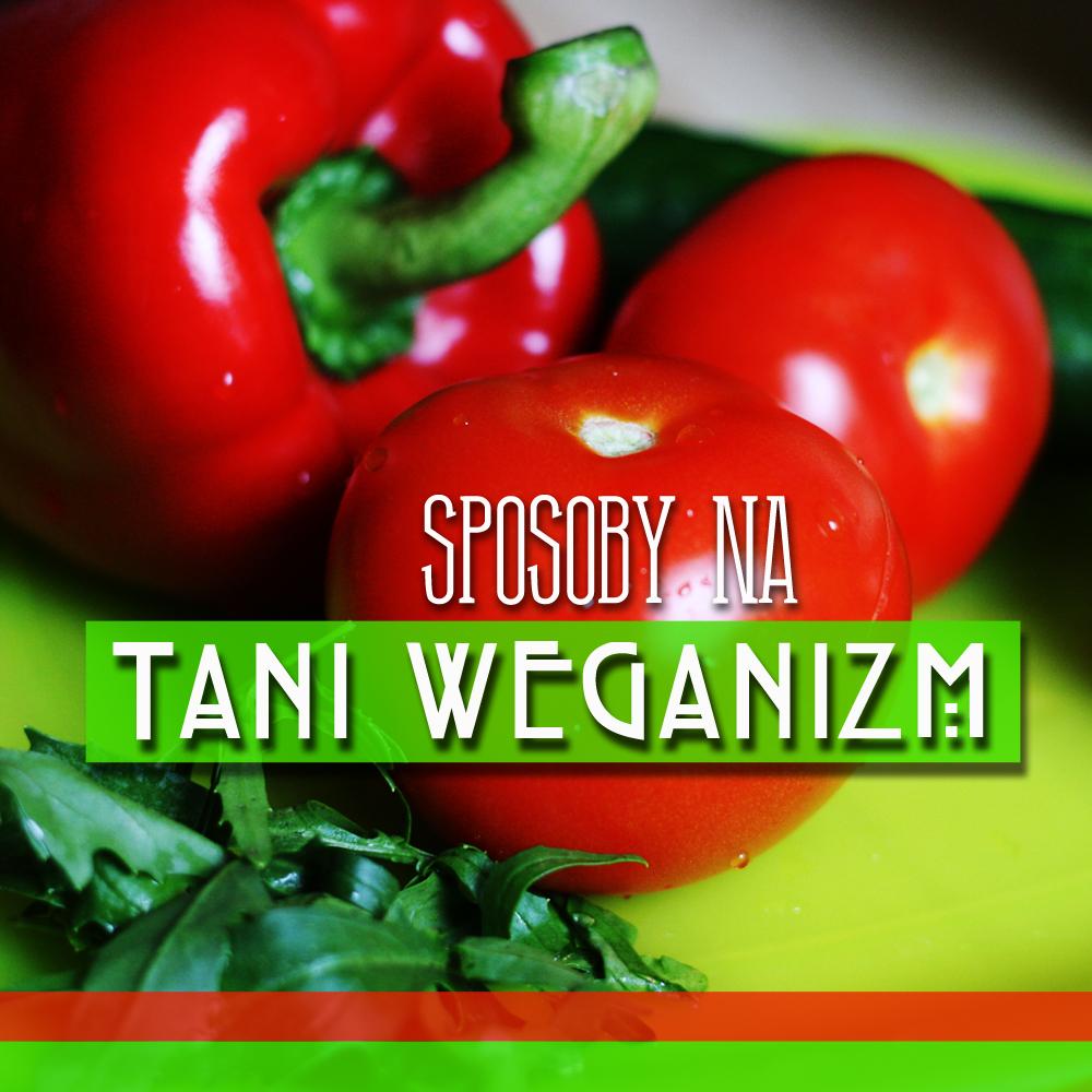http://www.bananowepole.pl/2015/06/sposoby-na-tani-weganizm.html