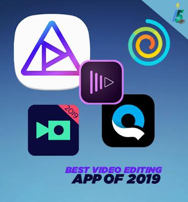 BEST VIDEO EDITING APP OF 2019