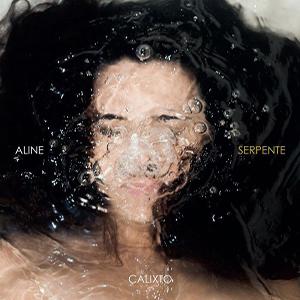 Baixar Aline Calixto - CD Serpente (2017)