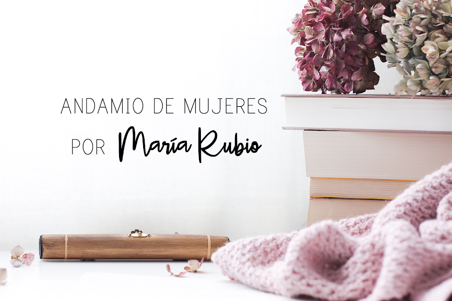 https://mediasytintas.blogspot.com/2019/03/andamio-de-mujeres-por-maria-rubio-del.html