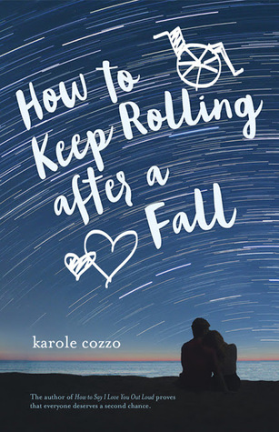 How to Keep On Rolling After a Fall by Karole Cozzo