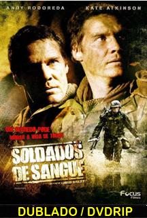 Assistir Soldados de Sangue  Dublado – 2006