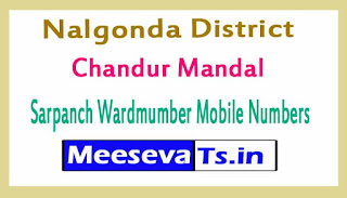 Chandur Mandal Sarpanch Wardmumber Mobile Numbers List Part I Nalgonda District in Telangana State
