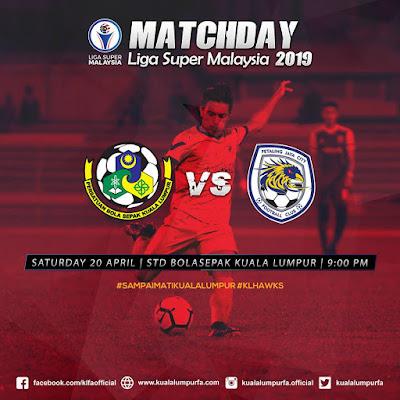 Live Streaming Kuala Lumpur vs PJ City Liga Super 20.4.2019