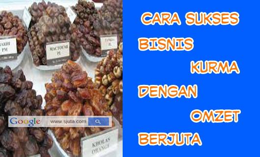 Bisnis Ramadhan BERJUALAN KURMA Omzetnya Semanis Rasanya