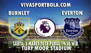 Prediksi Burnley vs Everton 3 Maret 2018