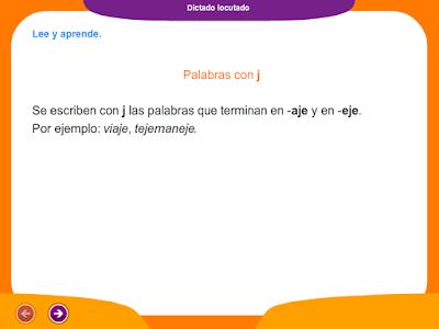 http://www.ceiploreto.es/sugerencias/juegos_educativos_4/6/5_Dictado_palabras_con_j/index.html