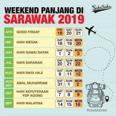 Jadual weekend panjang di sarawak 2019