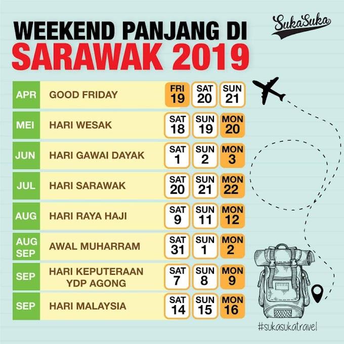 Weekend Panjang Di Negeri Sarawak