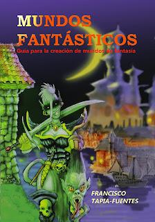 Mundos Fantásticos, la guía para la creación de mundos