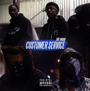 New Video: Dre Wuan - Customer Service