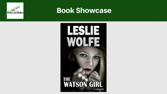 Book Showcase: The Watson Girl by Leslie Wolfe