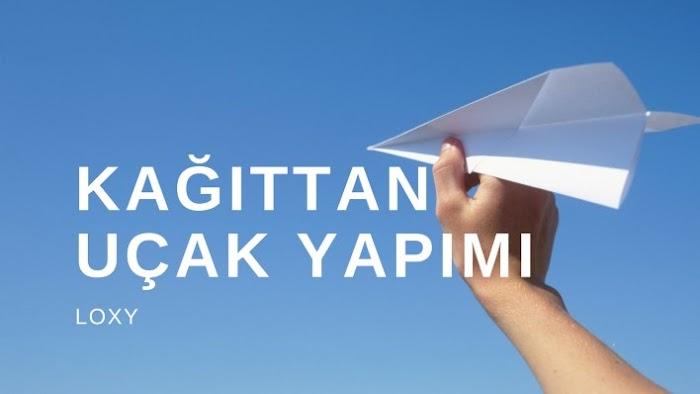 Kağıttan Uçak Yapımı - En Fazla Havada Kalan Model