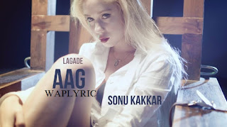 Lagade Aag Song Lyrics